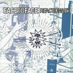 Face to Face – Reactionary